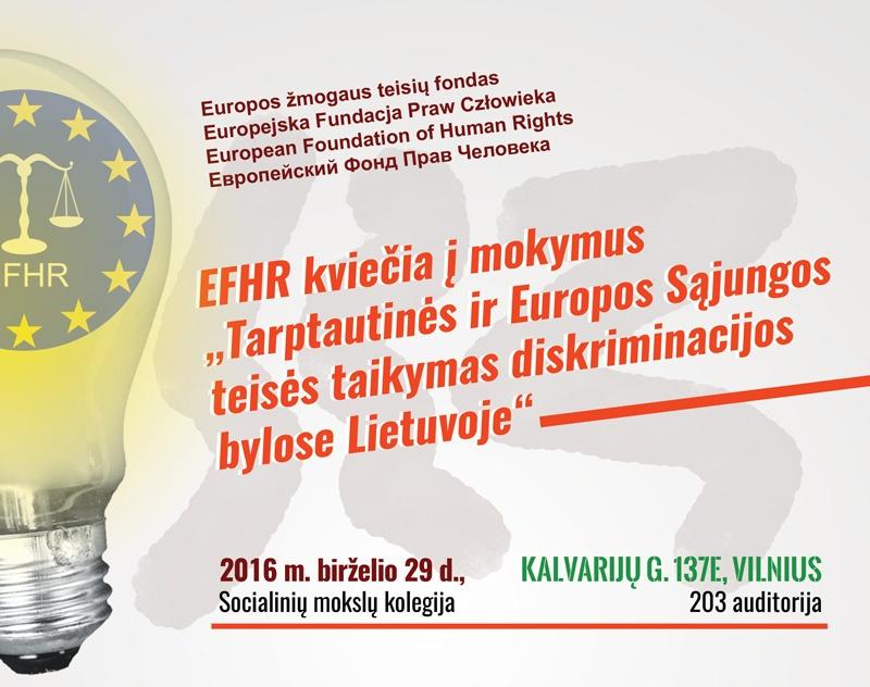 """EFHR kviečia į nemokamus mokymus """"Tarptautinės ir Europos Sąjungos teisės taikymas diskriminacijos bylose Lietuvoje"""""""